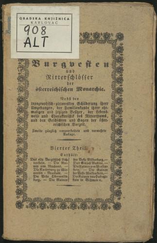 Das alte Bergschloß Lichtenstein : die Ruinen von Neuhaus in Oesterreich ob der Enns : die Kaiserburg zu Wienerisch-Neustadt / Franz Sartori