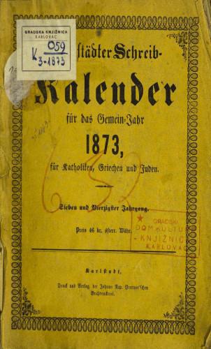 Karlstädter Schreib - Kalender – 1873.