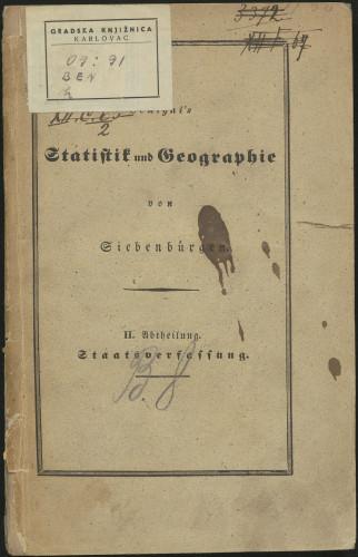 Handbuch der Statistik und Geographie des Großfürstenthums Siebenbürgen / von J. H. Benigni, J. H. v. Mildenberg